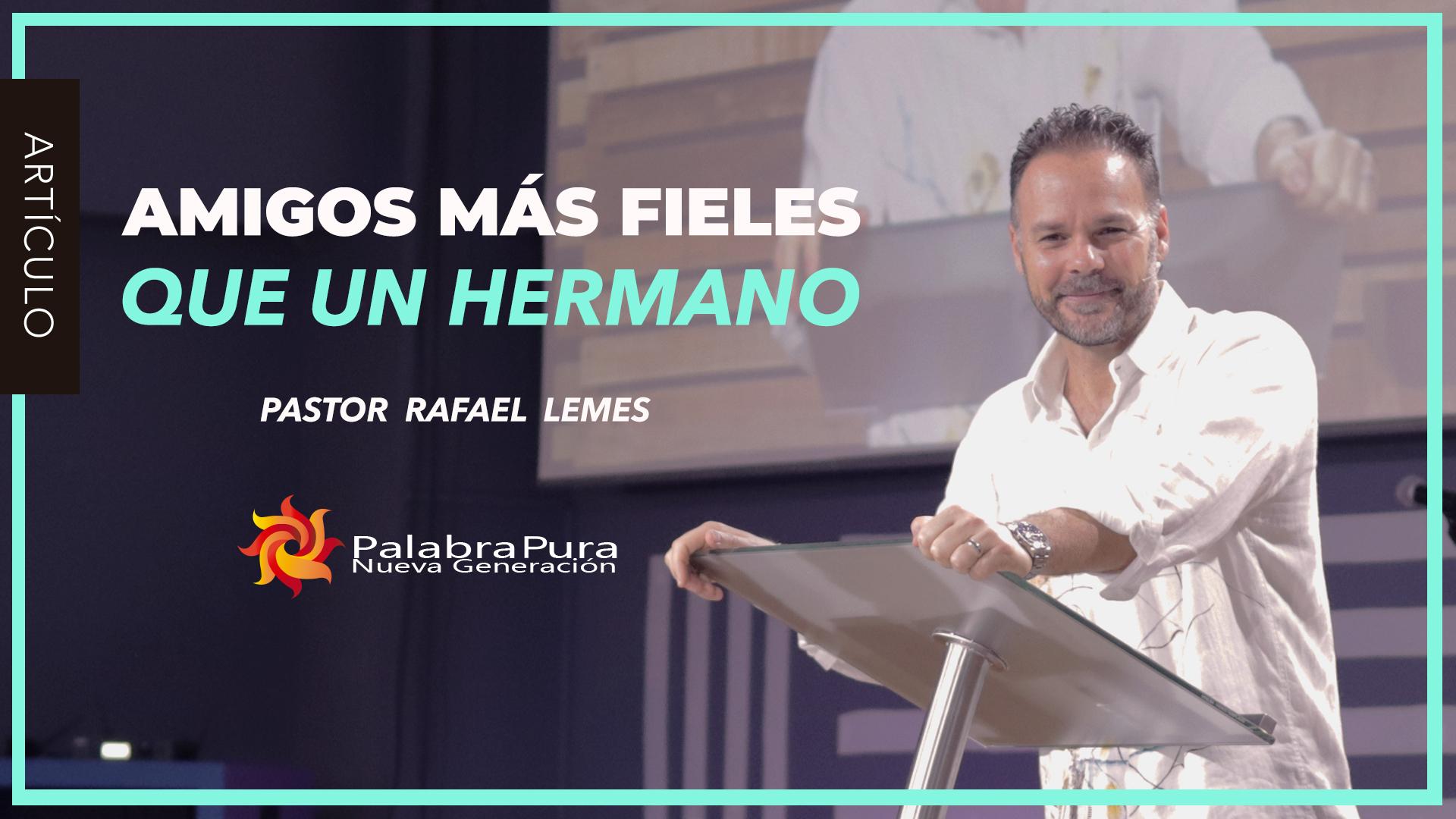 AMIGOS MÁS FIELES QUE UN HERMANO