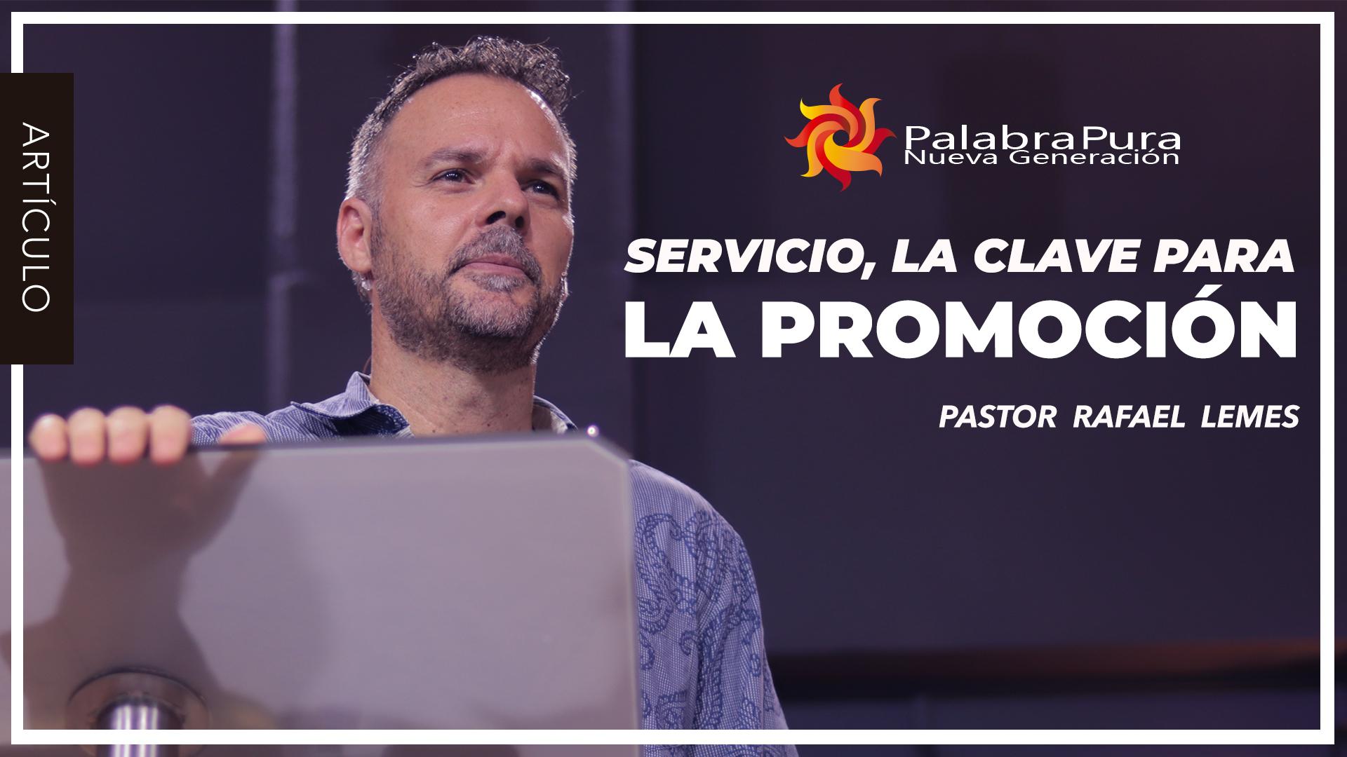 SERVICIO, LA CLAVE PARA LA PROMOCIÓN